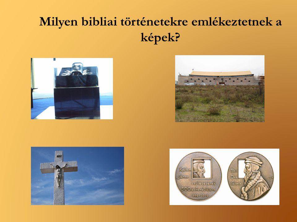 Milyen bibliai történetekre emlékeztetnek a képek