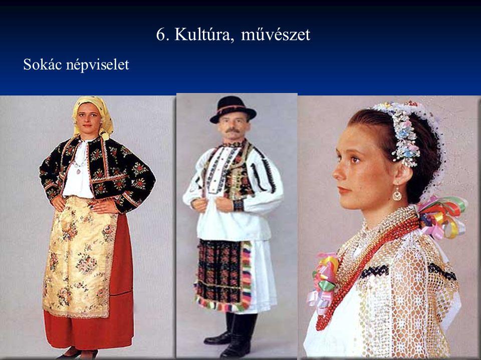 6. Kultúra, művészet Sokác népviselet