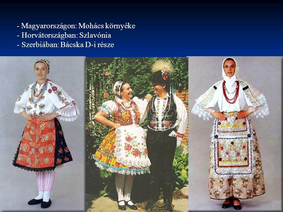 - Magyarországon: Mohács környéke
