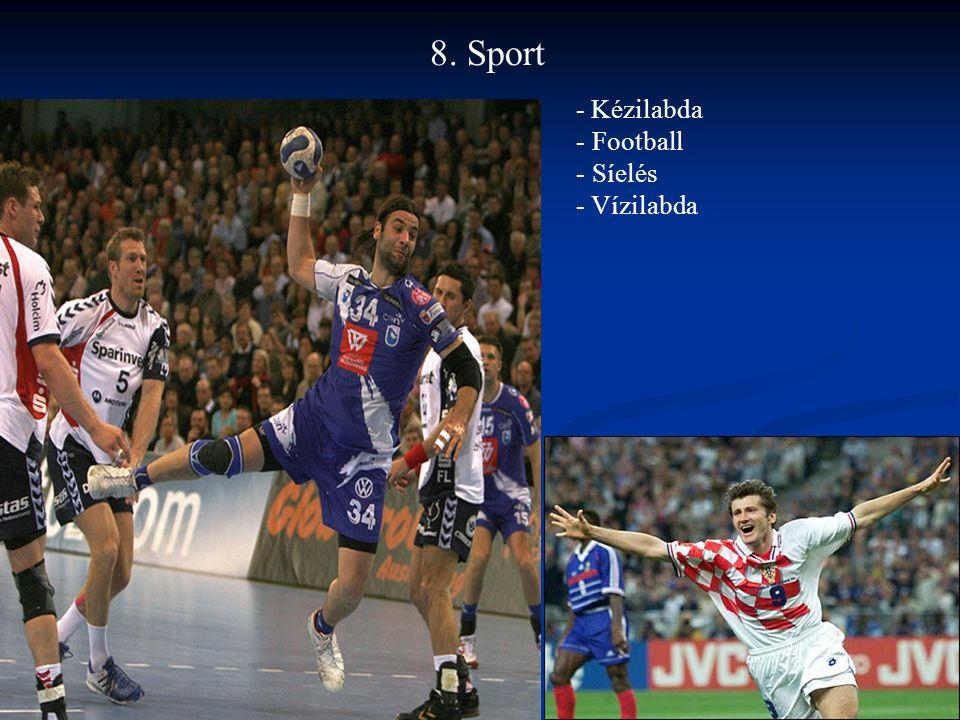 8. Sport - Kézilabda Football Síelés Vízilabda