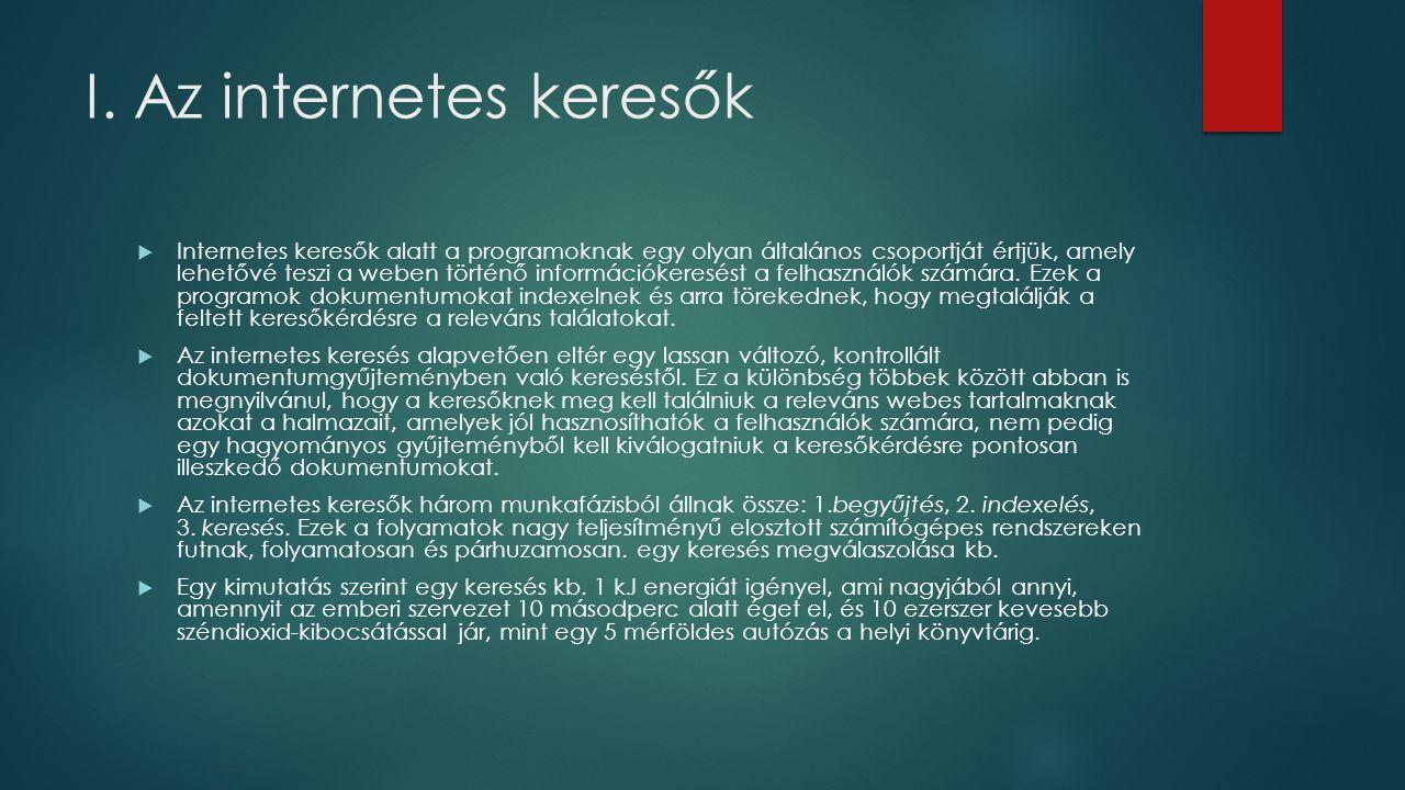 I. Az internetes keresők
