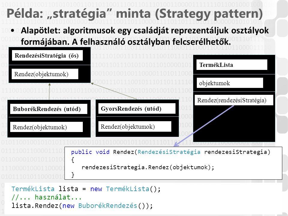 """Példa: """"stratégia minta (Strategy pattern)"""
