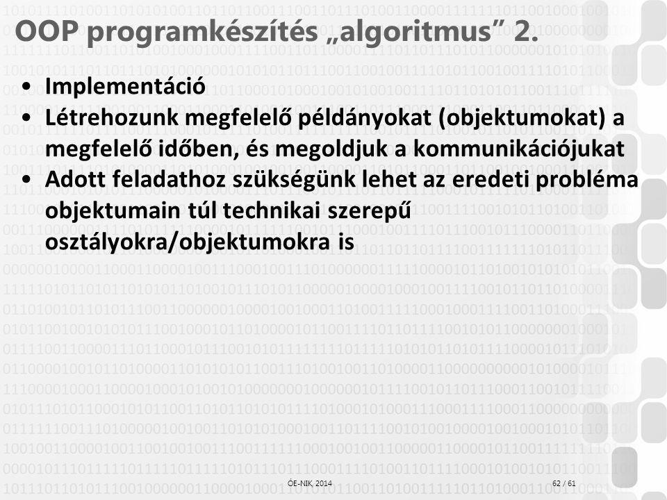 """OOP programkészítés """"algoritmus 2."""