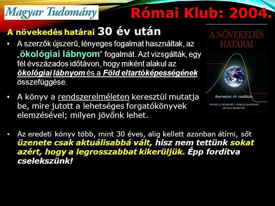 Római Klub: 2004. A növekedés határai 30 év után