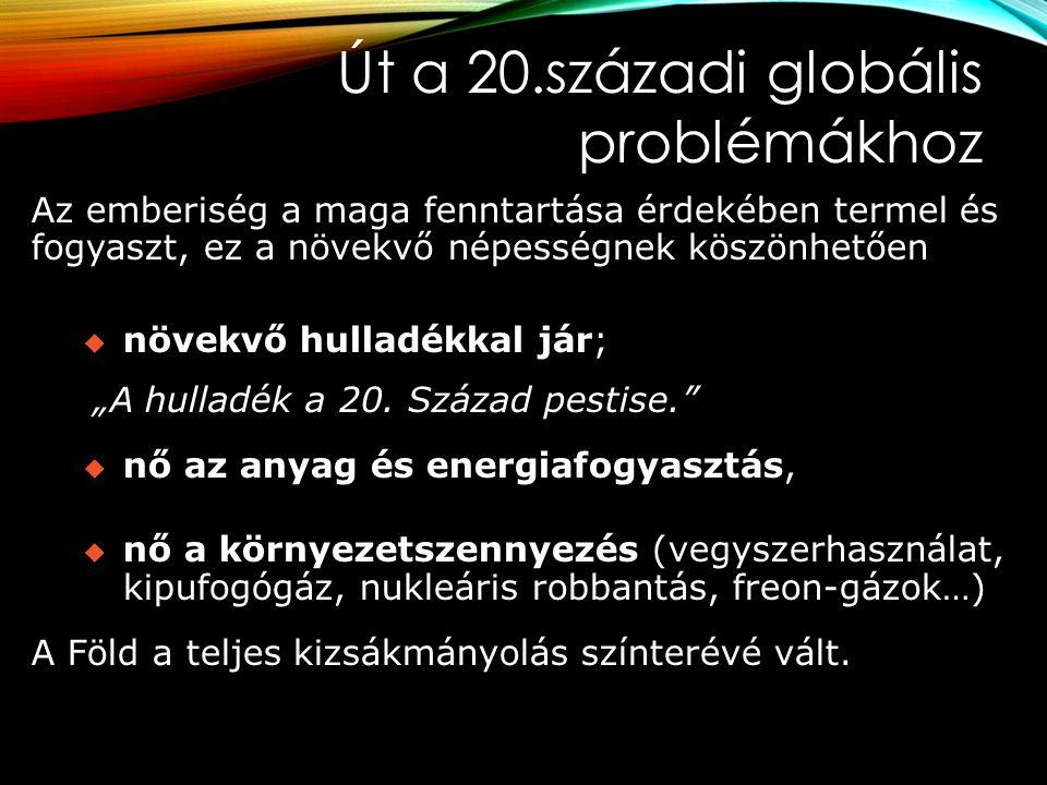Út a 20.századi globális problémákhoz