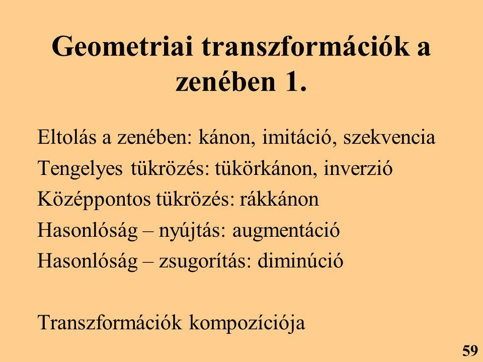 Geometriai transzformációk a zenében 1.