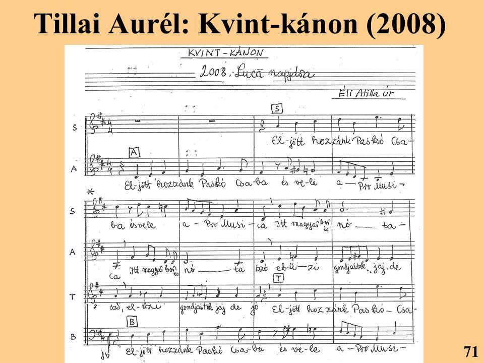 Tillai Aurél: Kvint-kánon (2008)