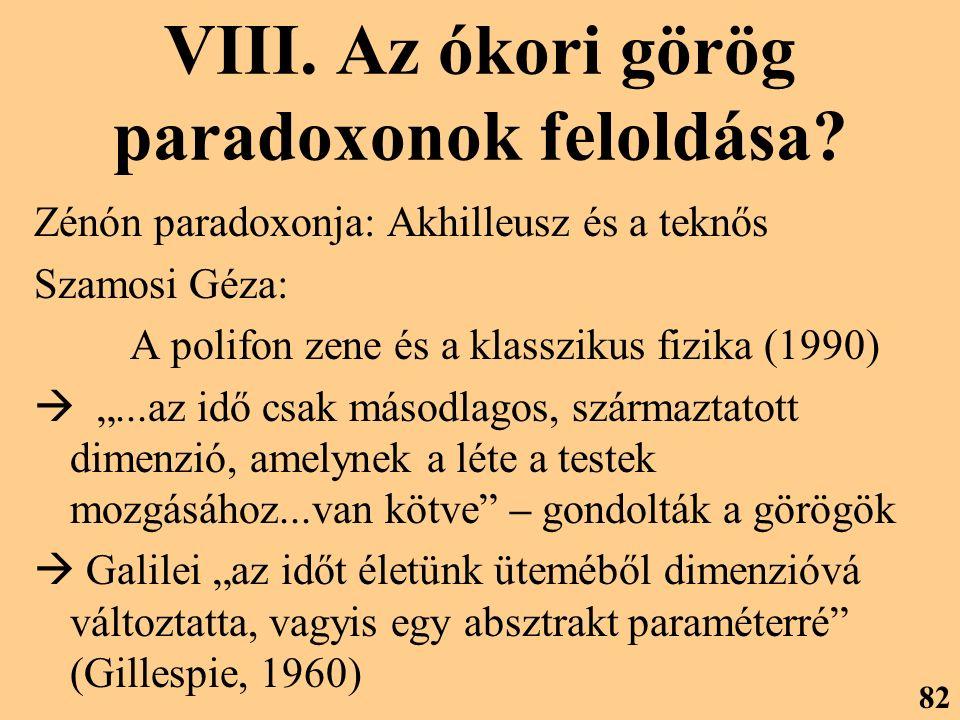 VIII. Az ókori görög paradoxonok feloldása