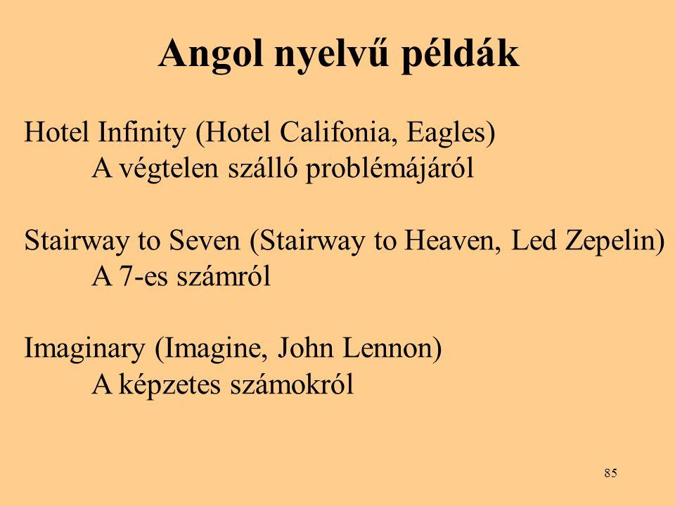 Angol nyelvű példák Hotel Infinity (Hotel Califonia, Eagles)