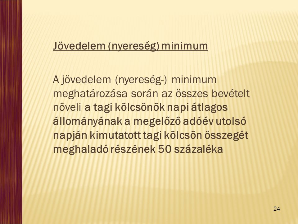 Jövedelem (nyereség) minimum