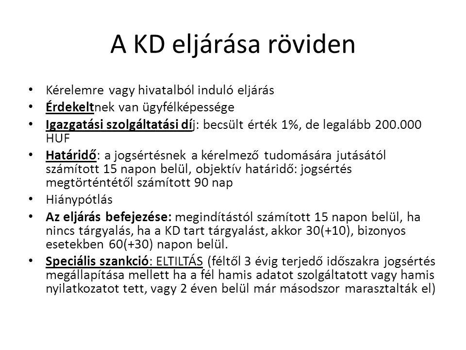 A KD eljárása röviden Kérelemre vagy hivatalból induló eljárás