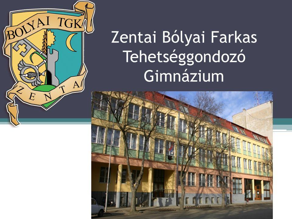 Zentai Bólyai Farkas Tehetséggondozó Gimnázium