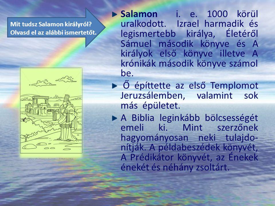 Mit tudsz Salamon királyról Olvasd el az alábbi ismertetőt.