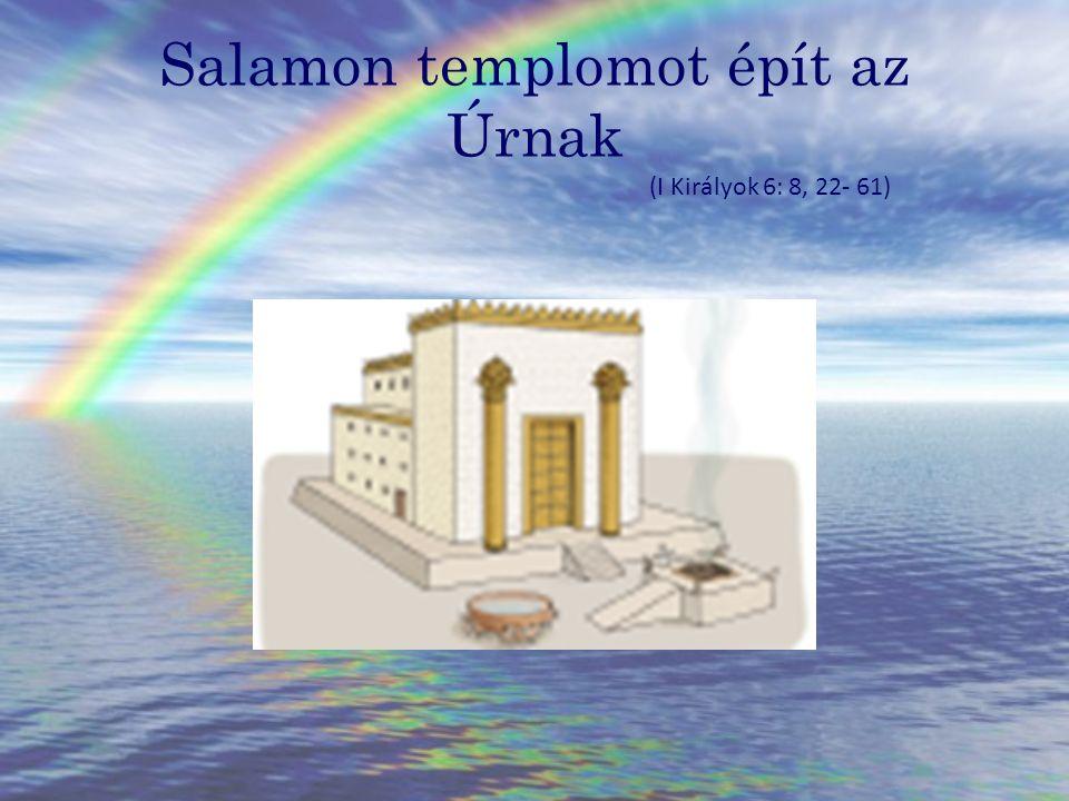 Salamon templomot épít az Úrnak