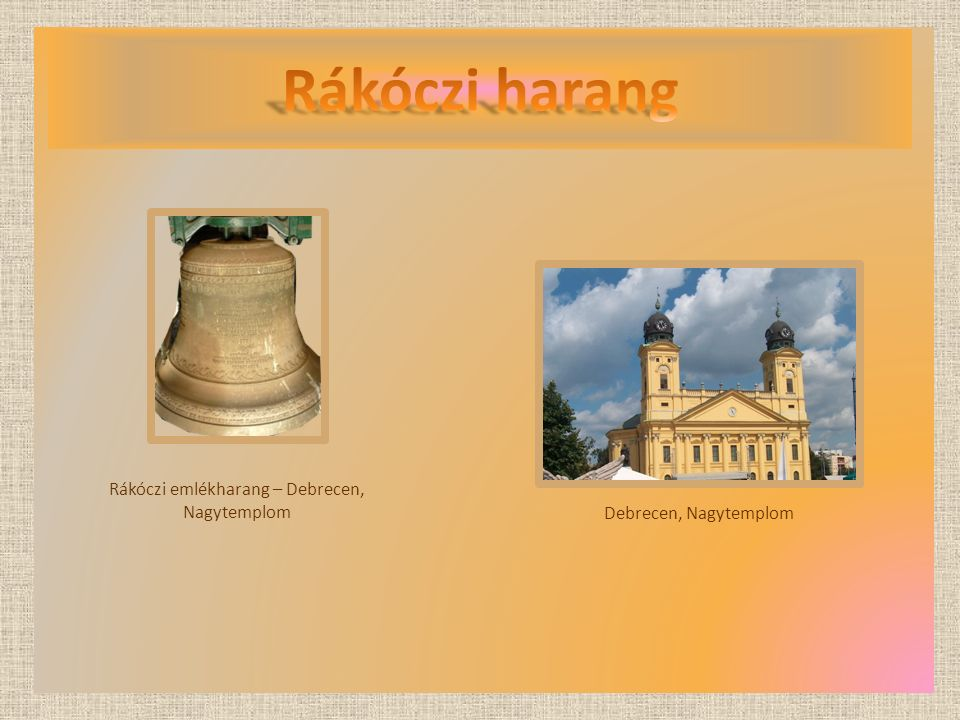 Rákóczi emlékharang – Debrecen, Nagytemplom