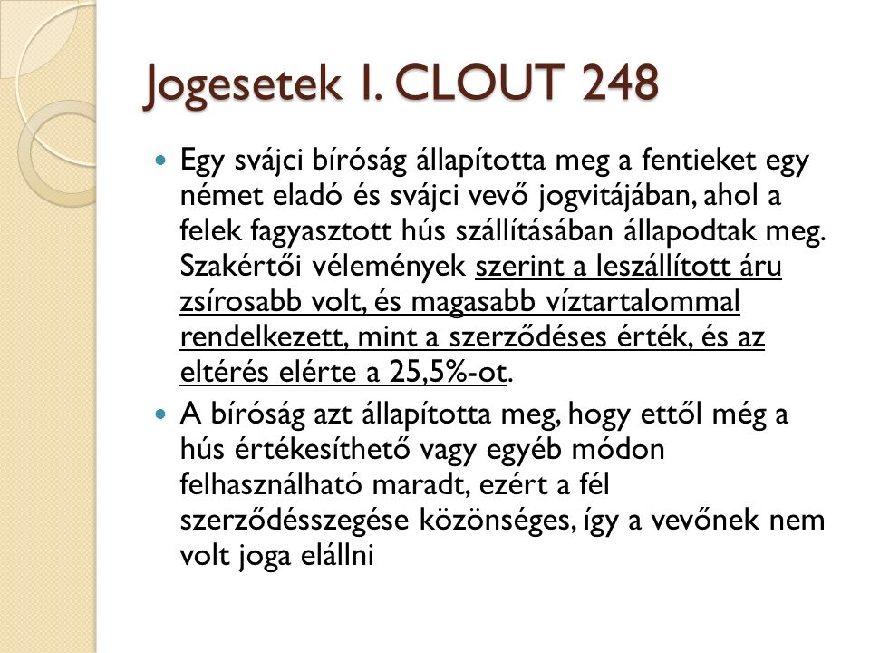 Jogesetek I. CLOUT 248