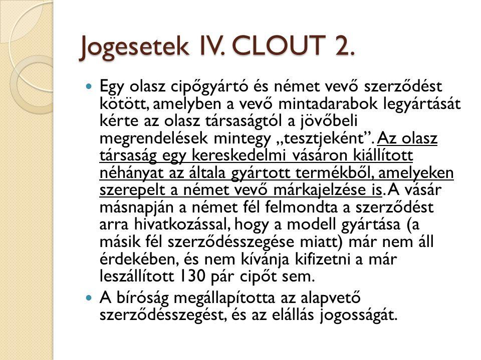 Jogesetek IV. CLOUT 2.