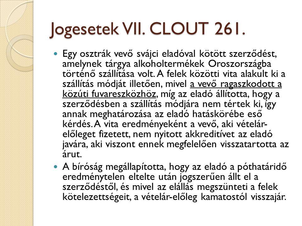 Jogesetek VII. CLOUT 261.