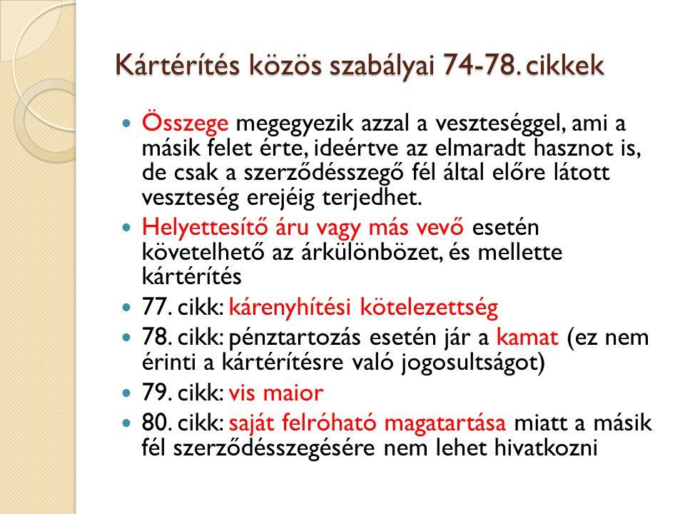 Kártérítés közös szabályai 74-78. cikkek