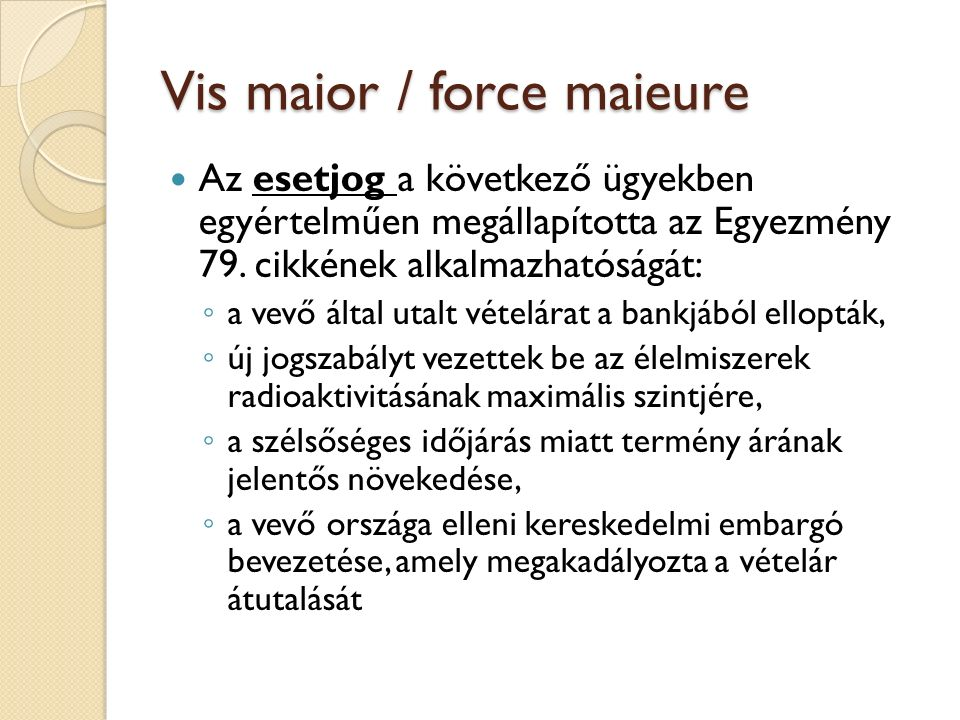 Vis maior / force maieure
