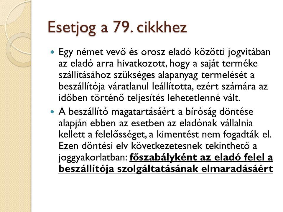 Esetjog a 79. cikkhez