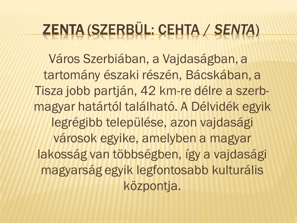 Zenta (szerbül: Сента / Senta)