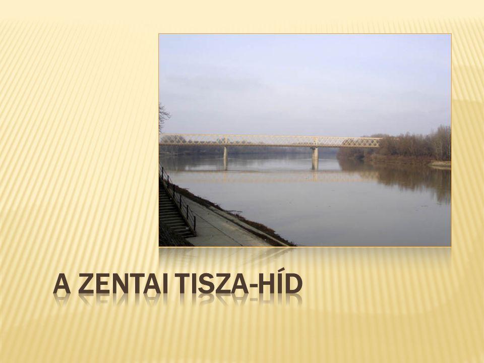 A zentai Tisza-híd