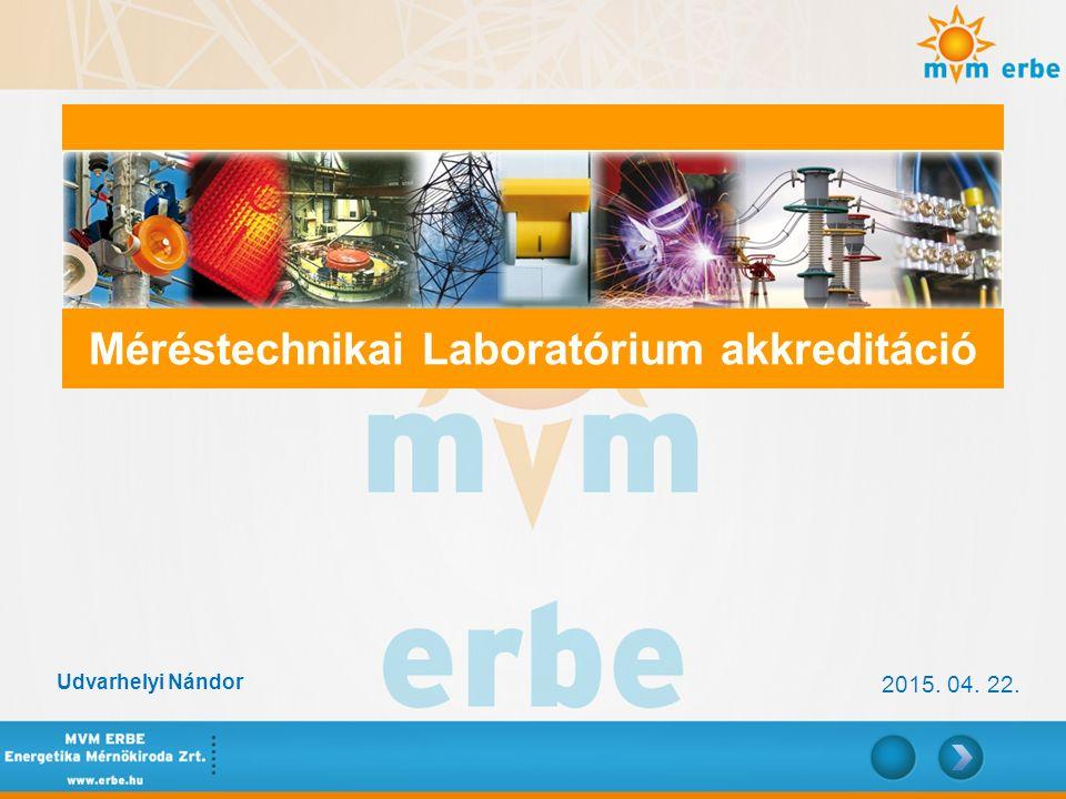 Méréstechnikai Laboratórium akkreditáció