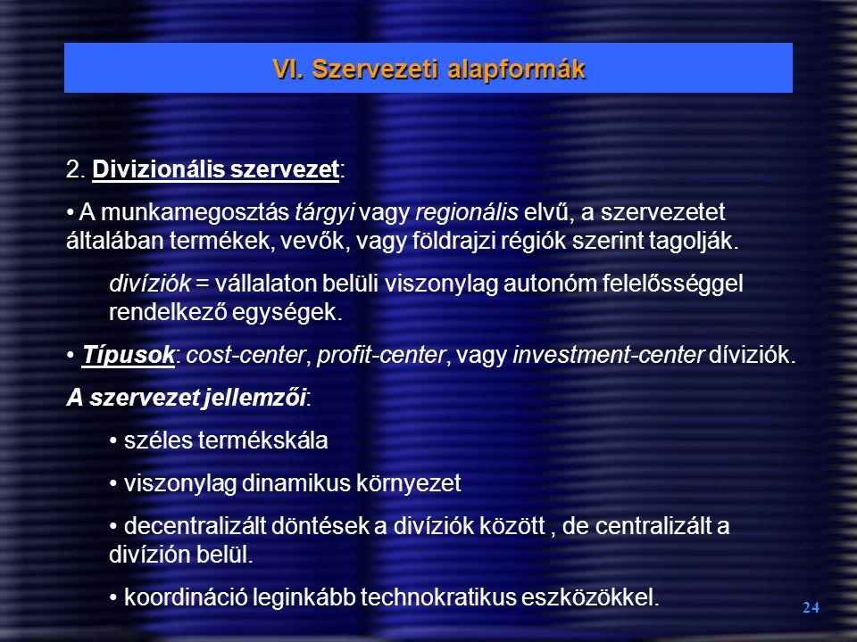 VI. Szervezeti alapformák