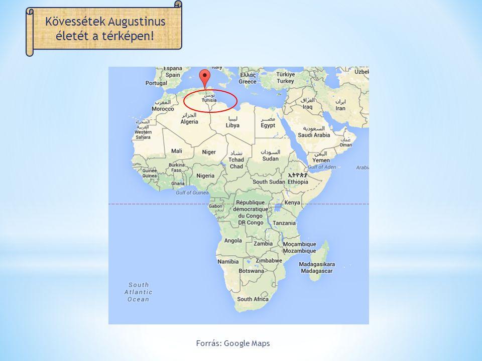 Kövessétek Augustinus életét a térképen!
