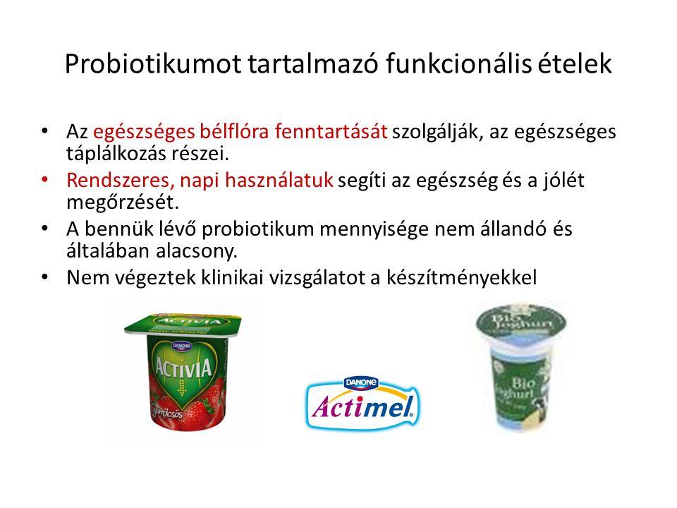 Probiotikumot tartalmazó funkcionális ételek