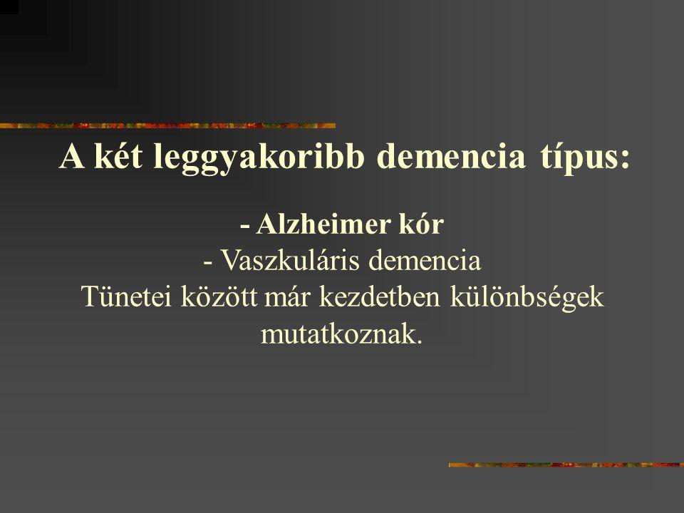 - Vaszkuláris demencia