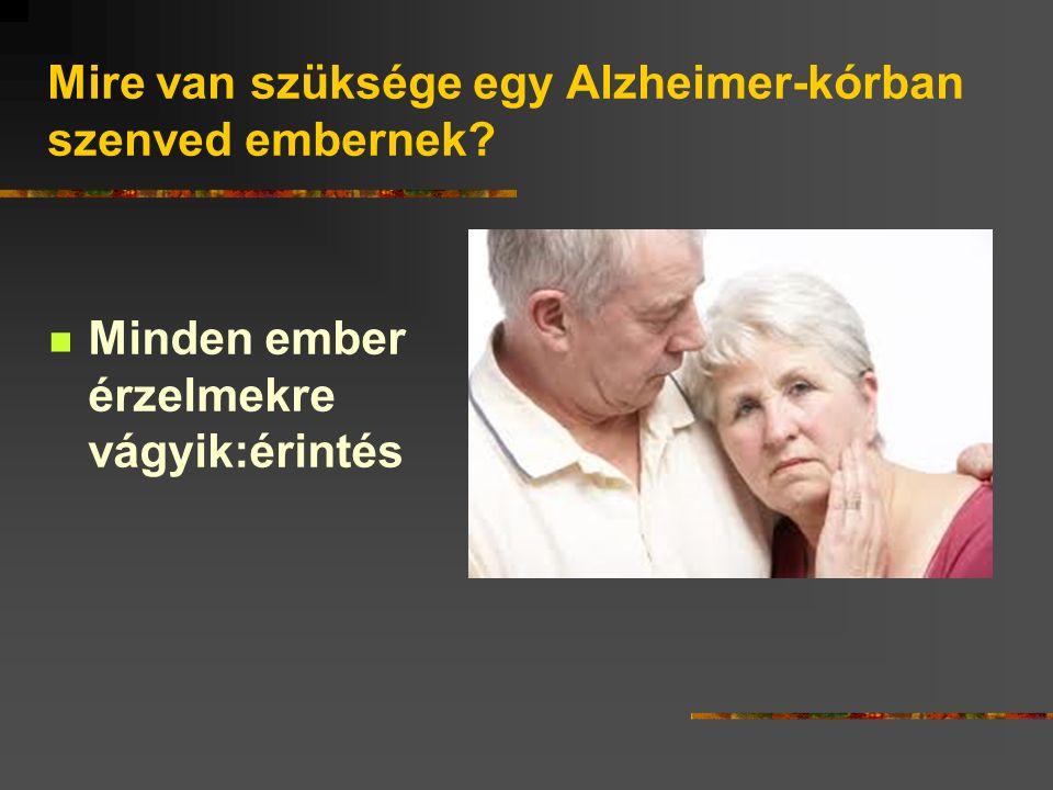 Mire van szüksége egy Alzheimer-kórban szenved embernek