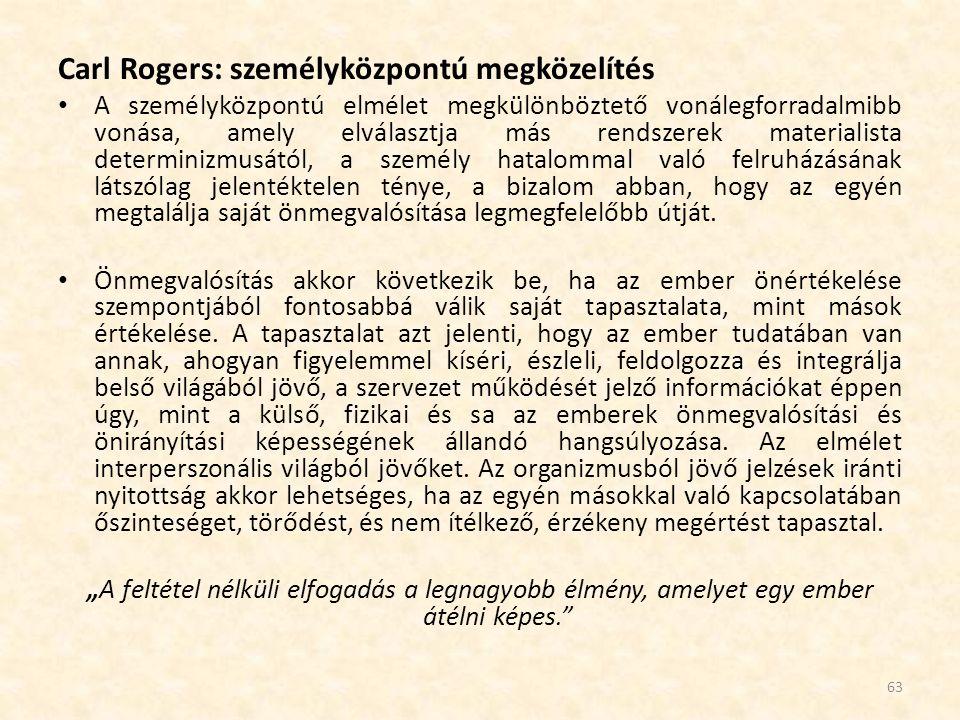 Carl Rogers: személyközpontú megközelítés