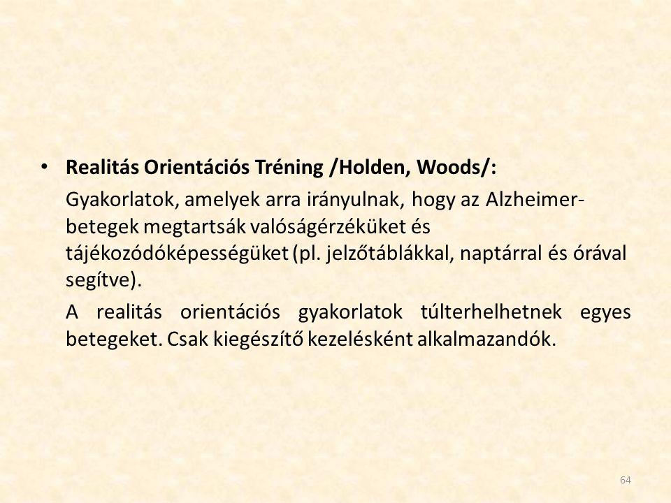 Realitás Orientációs Tréning /Holden, Woods/: