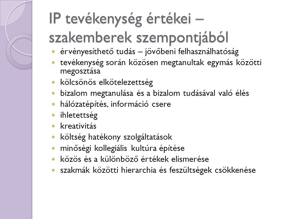 IP tevékenység értékei – szakemberek szempontjából
