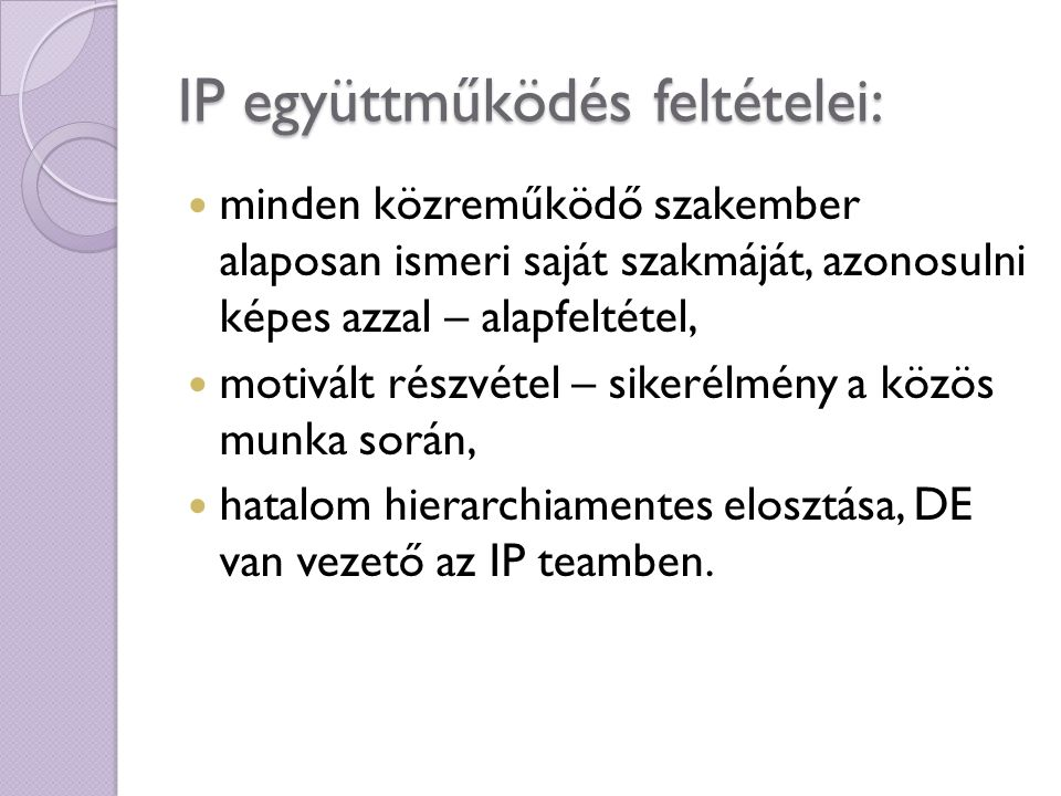 IP együttműködés feltételei: