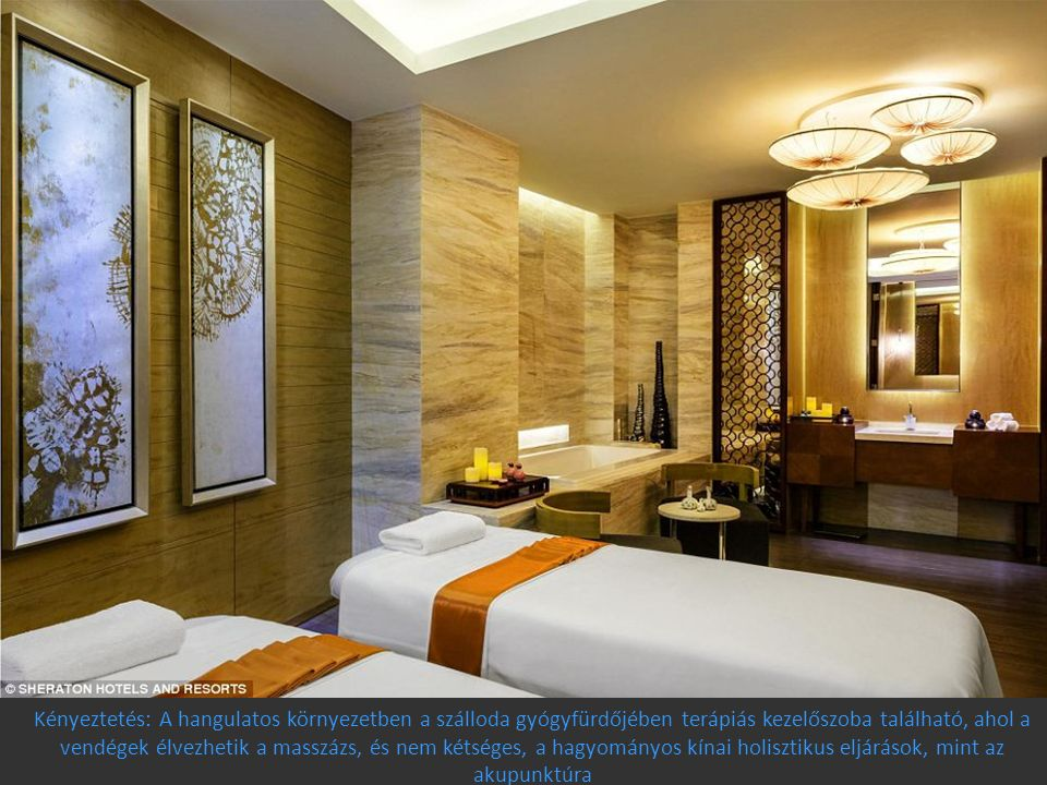 Kényeztetés: A hangulatos környezetben a szálloda gyógyfürdőjében terápiás kezelőszoba található, ahol a vendégek élvezhetik a masszázs, és nem kétséges, a hagyományos kínai holisztikus eljárások, mint az akupunktúra