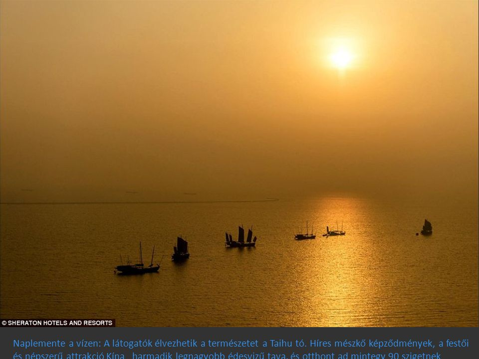 Naplemente a vízen: A látogatók élvezhetik a természetet a Taihu tó