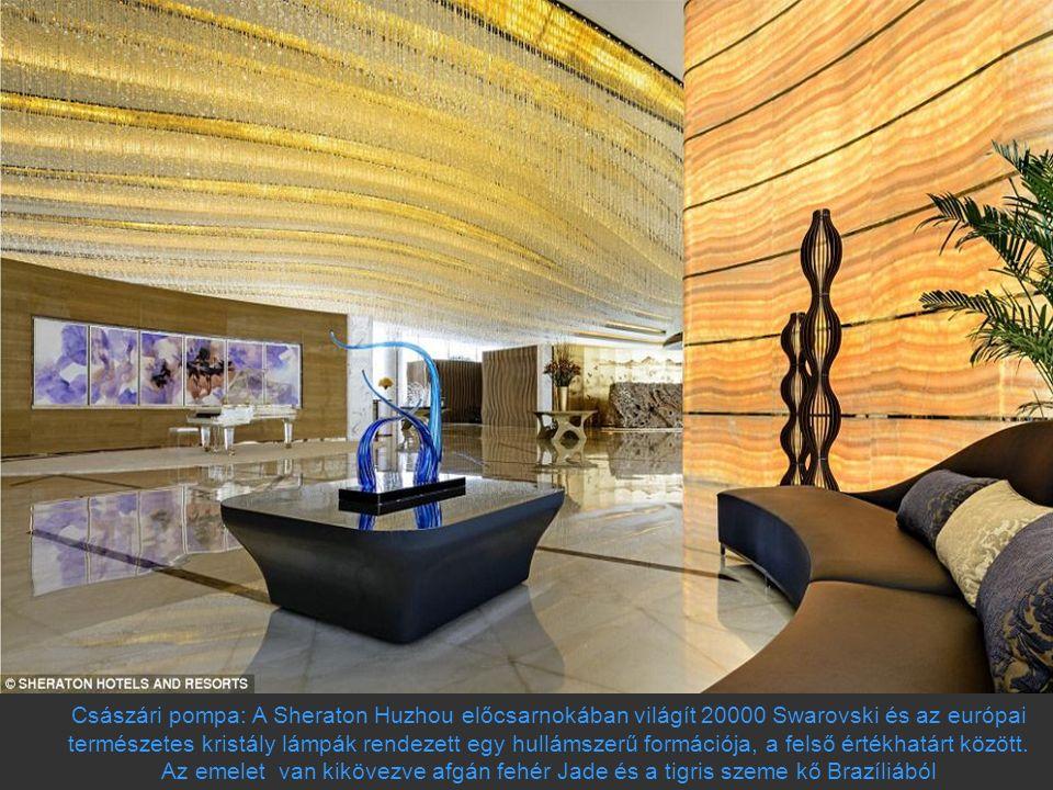 Császári pompa: A Sheraton Huzhou előcsarnokában világít 20000 Swarovski és az európai természetes kristály lámpák rendezett egy hullámszerű formációja, a felső értékhatárt között.