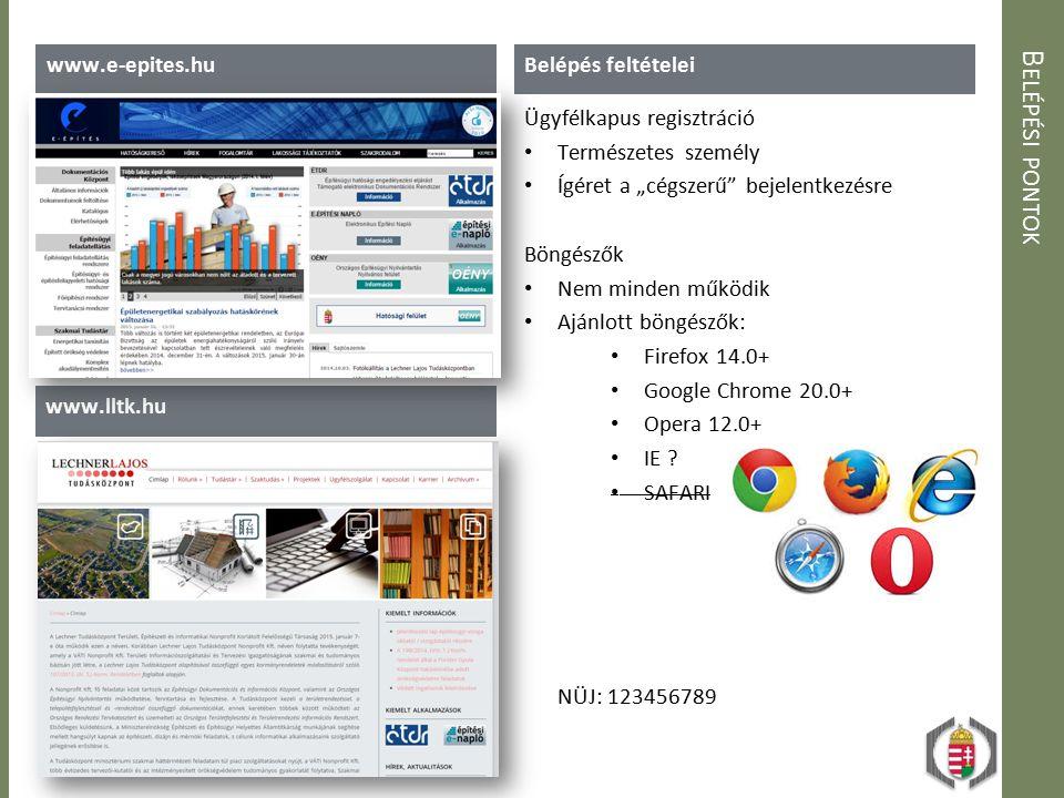 Belépési pontok www.e-epites.hu Belépés feltételei