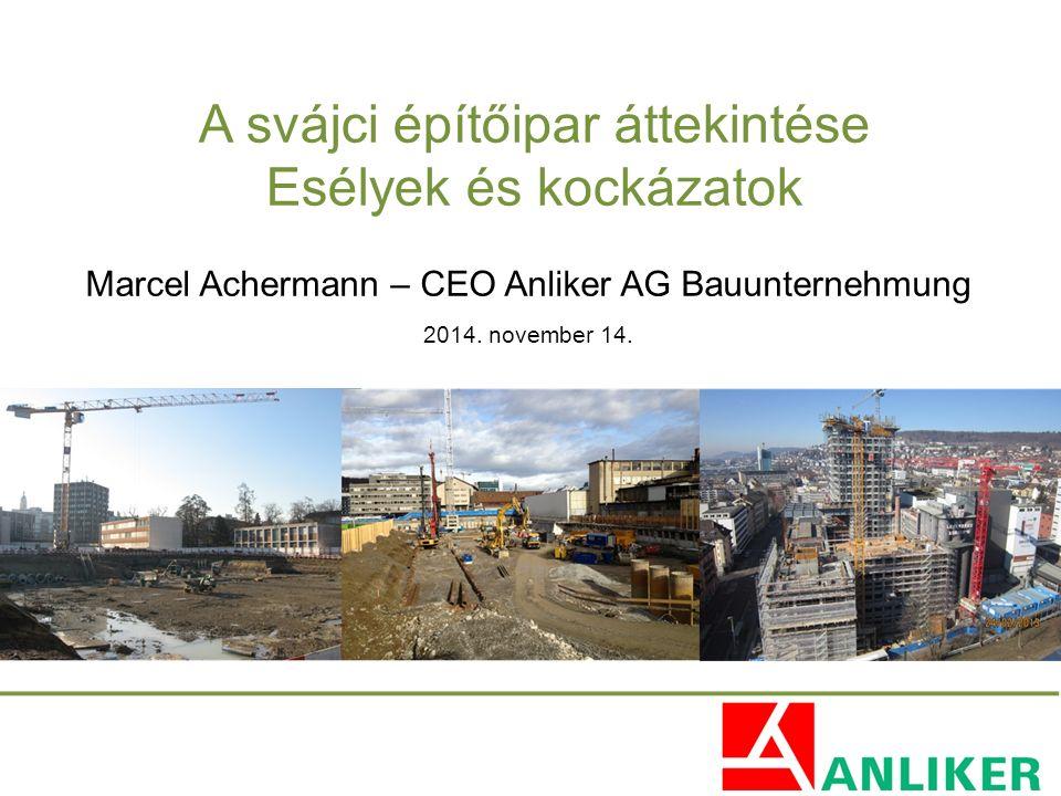 A svájci építőipar áttekintése Esélyek és kockázatok