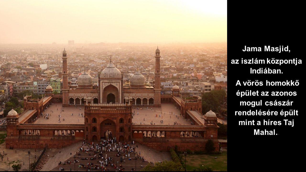 az iszlám központja Indiában.