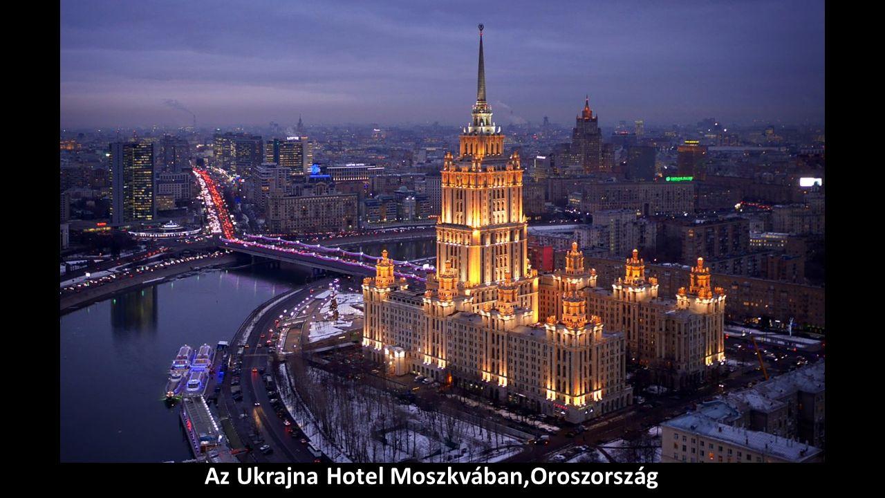 Az Ukrajna Hotel Moszkvában,Oroszország