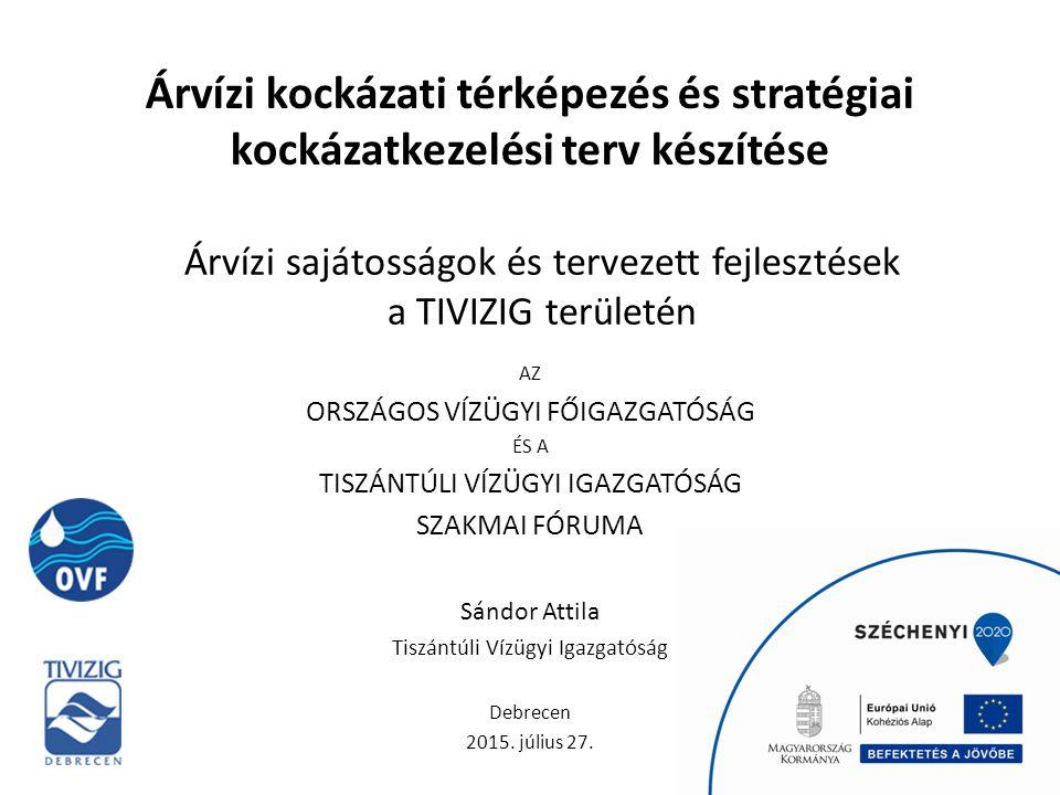 Árvízi kockázati térképezés és stratégiai kockázatkezelési terv készítése