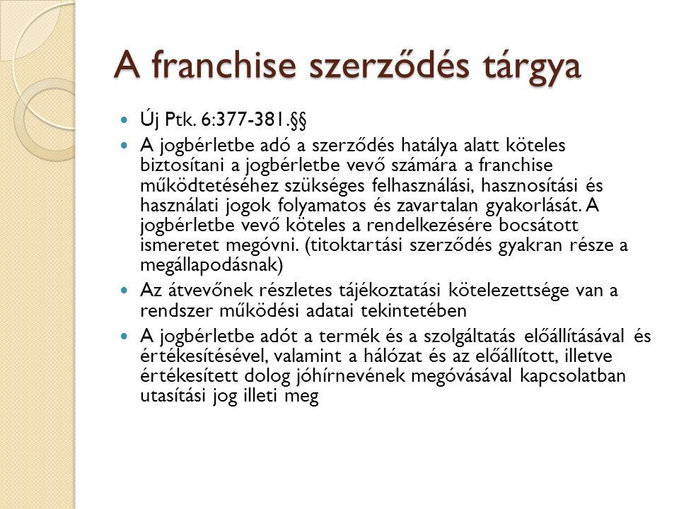 A franchise szerződés tárgya