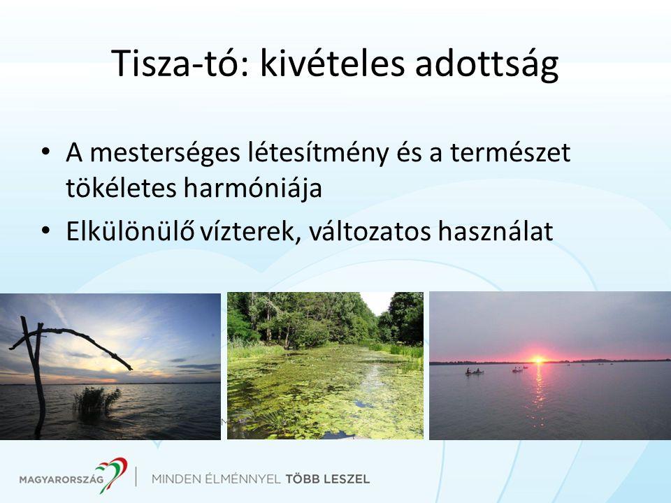 Tisza-tó: kivételes adottság