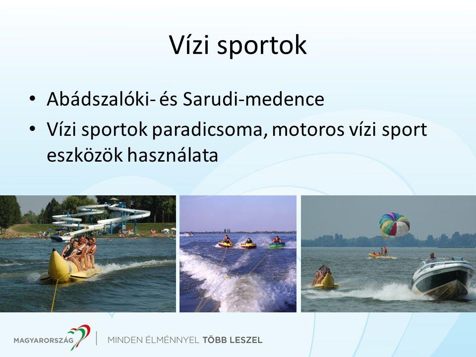 Vízi sportok Abádszalóki- és Sarudi-medence