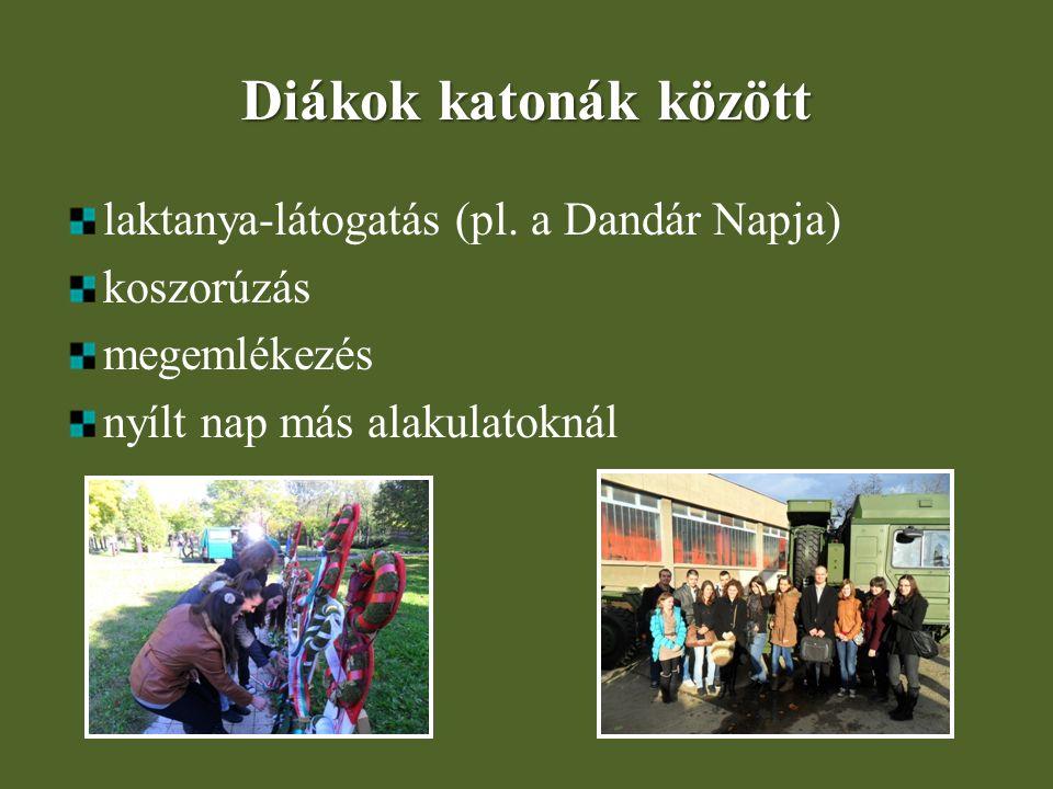 Diákok katonák között laktanya-látogatás (pl. a Dandár Napja)