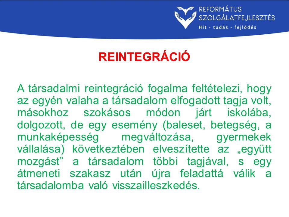 REINTEGRÁCIÓ